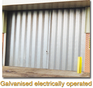 galvanised electrically operated door